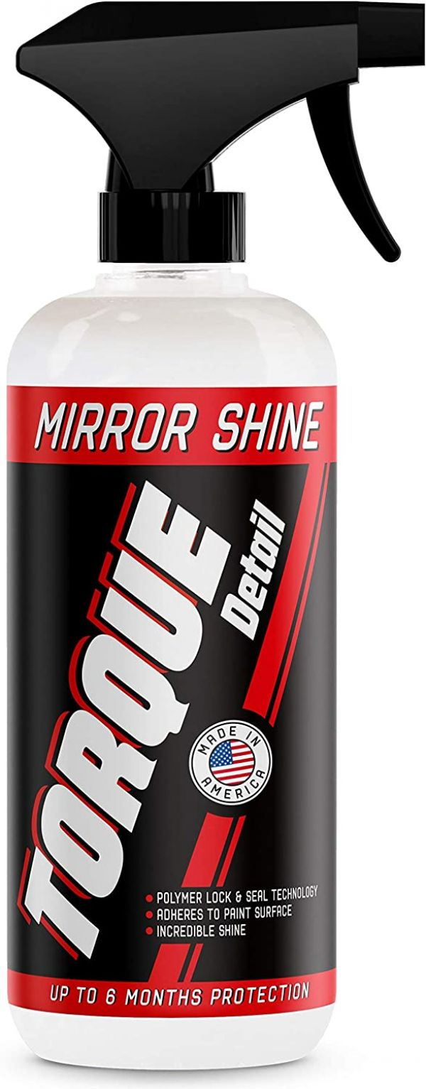 Torque Detail Mirror Shine - Super Gloss Wax & Sealant Hybrid Spray Superior Shine w/Professional Detailer Protection - Quickly Applies in Minutes, Each Coat Last Months - 16oz Bottle